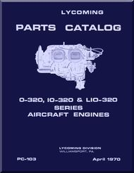 lycoming o 320 io 320 lio 320 aircraft engine parts manual pc 103 rh pinterest com lycoming o-320 e2d parts manual lycoming 0-320-e2d parts manual