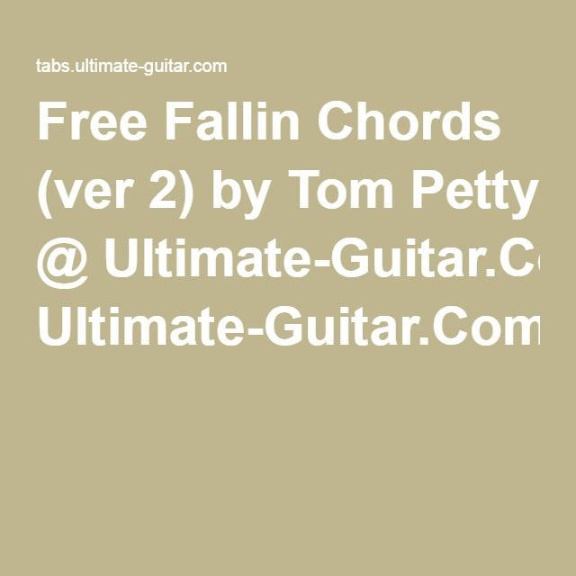 Free Fallin Chords (ver 2) By Tom Petty @ Ultimate-Guitar