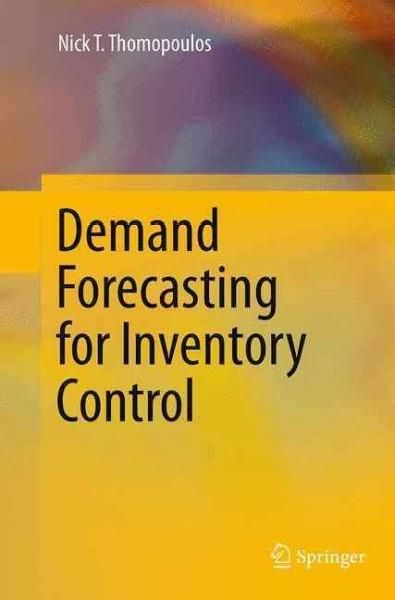 Demand Forecasting for Inventory Control Purchasing and Inventory
