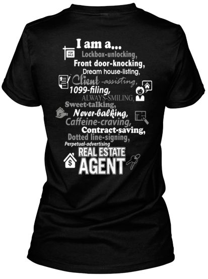yes....I am a Real Estate Agent T-Shirt