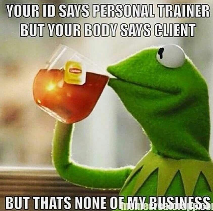 Gym humor hahaha funny Kermit meme | gym humor | Pinterest ...
