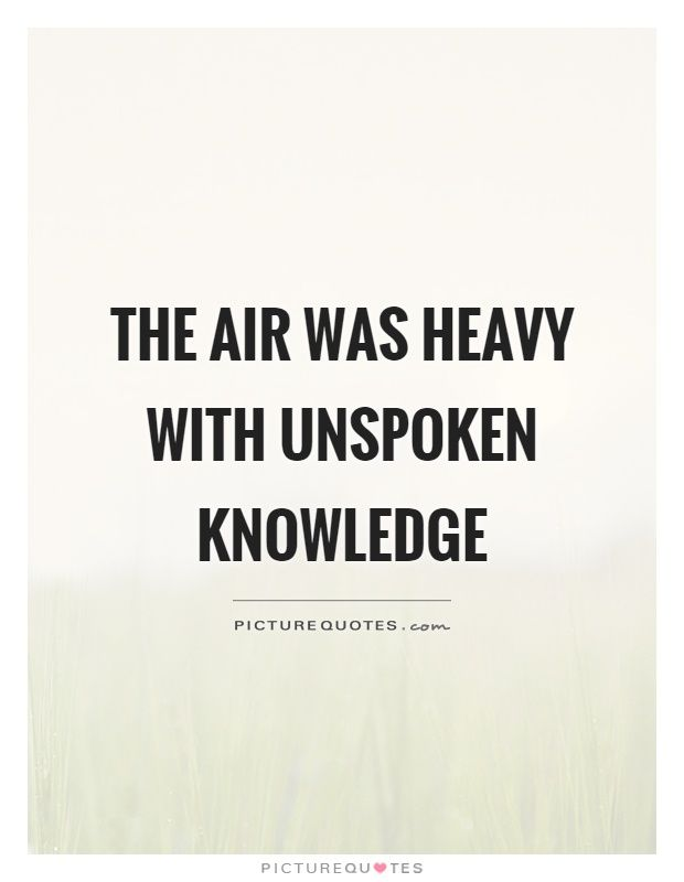 Lord Of The Flies Quotes | The Air Was Heavy With Unspoken Knowledge Lord Of The Flies Quotes