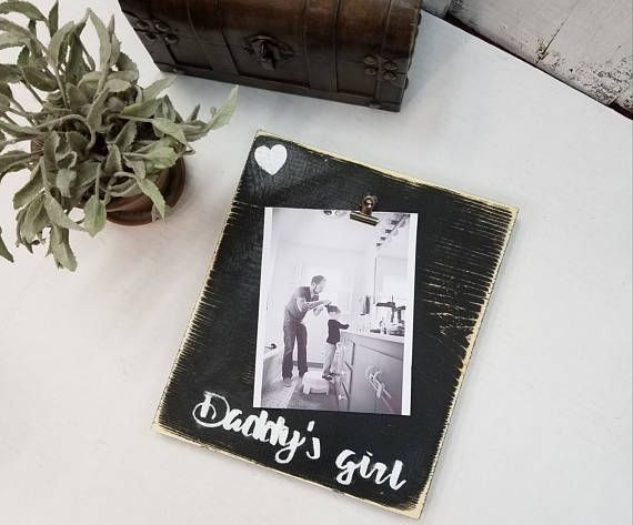 Daddys Girl photo frame Cool Dads only! **GIFT IDEA; INCLUDE A ...