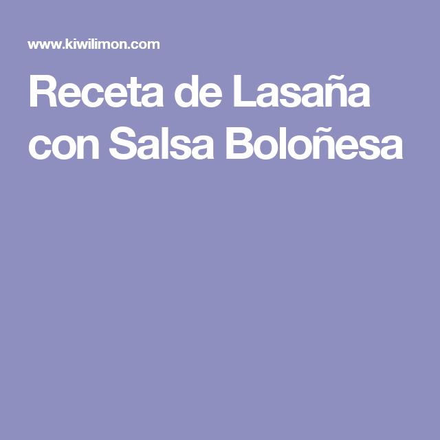 Receta de Lasaña con Salsa Boloñesa