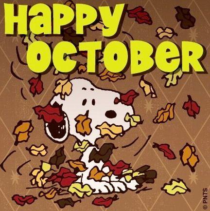 Happy October! Snoopy cartoon via www.Facebook.com/Snoopy