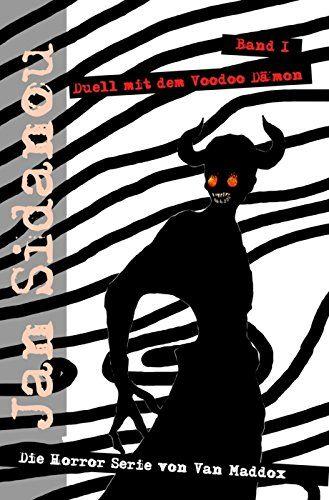 Duell mit dem Voodoo Dämon (Jan Sidanou 1)