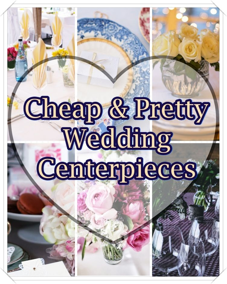 Cheap Wedding Centerpieces Ideas And Tips. These