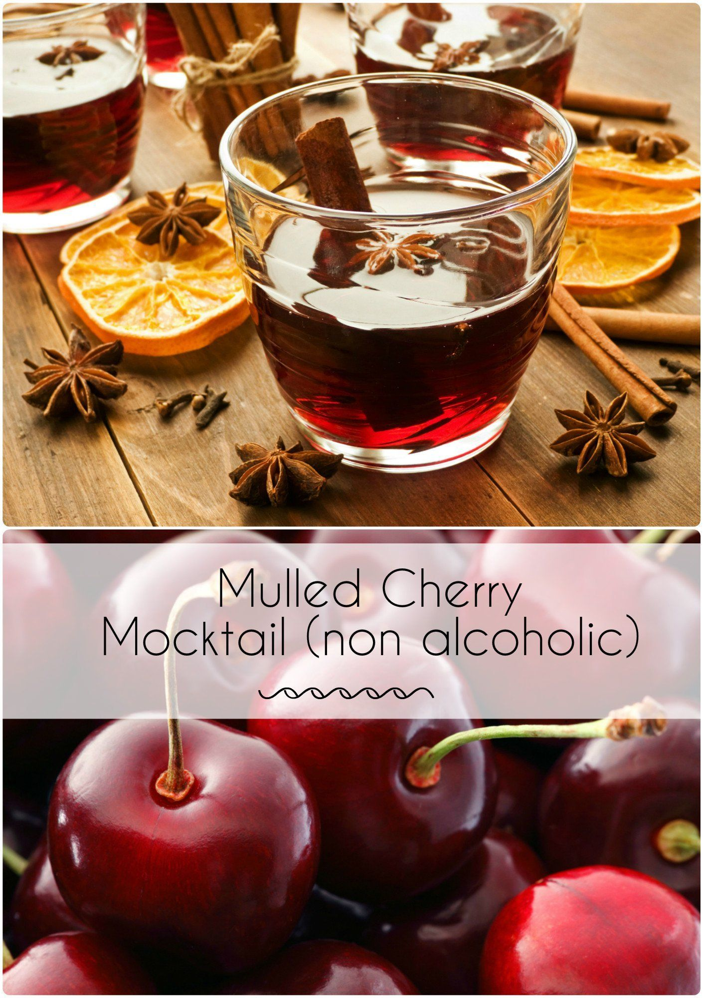 Cherry Mulled Mocktail Recipe | Coffeeee | Pinterest | Non alcoholic ...