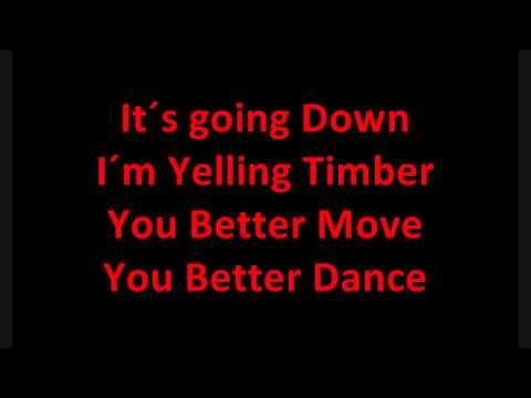 Pitbull Feat Ke Ha Timber Lyrics Youtube Songs Songs Lyrics Tumblr Lyrics