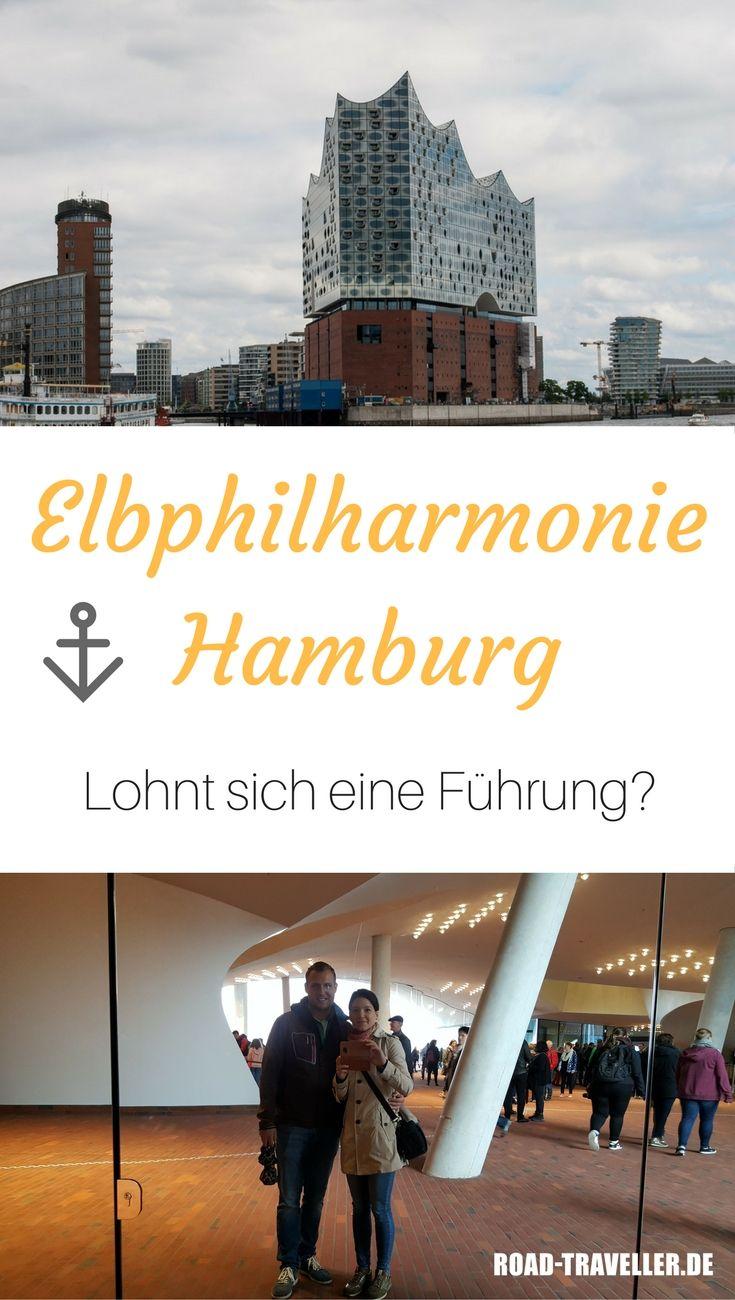 Elbphilharmonie Hamburg Lohnt Sich Eine Fuhrung Road Traveller Hamburg Hamburg Tipps Reisen