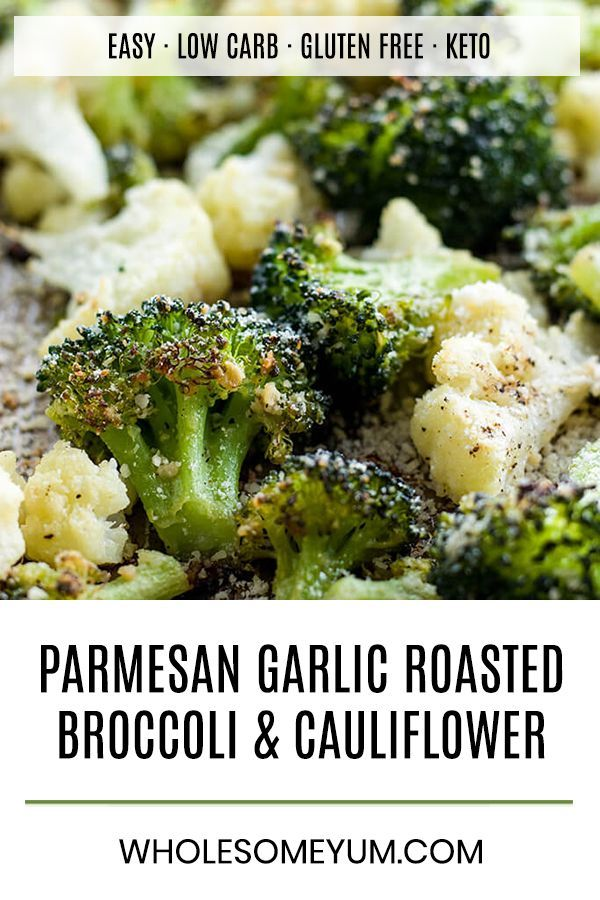 Roasted Broccoli And Cauliflower Recipe With Parmesan Garlic Low Carb Gluten Free T Roast Broccoli And Cauliflower Cauliflower Recipes Vegetable Recipes