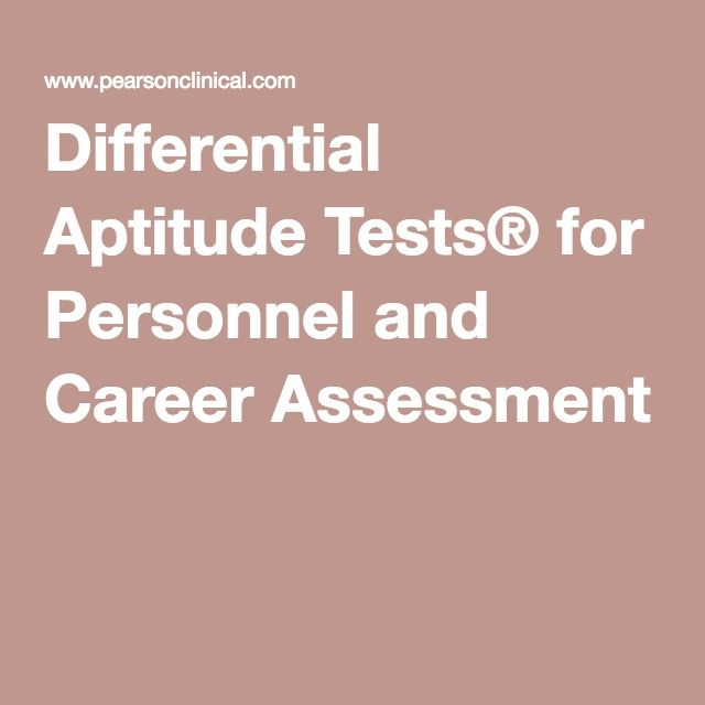 Differential Aptitude Tests® for Personnel and Career Assessment - career aptitude test