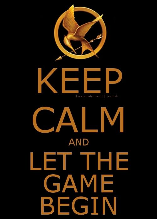 Let The Game Begin My Crazy Obsessions Pinterest Hunger Games