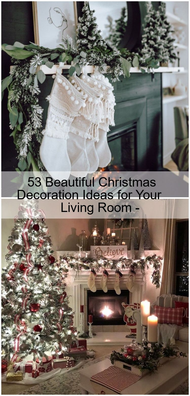 53 Beautiful Christmas Decoration Ideas for Your Living Room - #christmasdecorideasforlivingroom