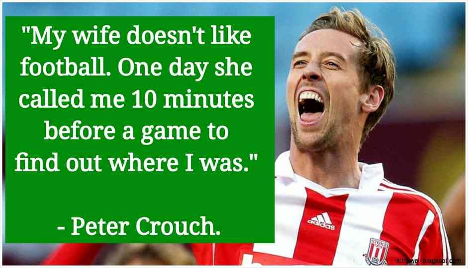 Top 30 most hilarious football quotes ever Football