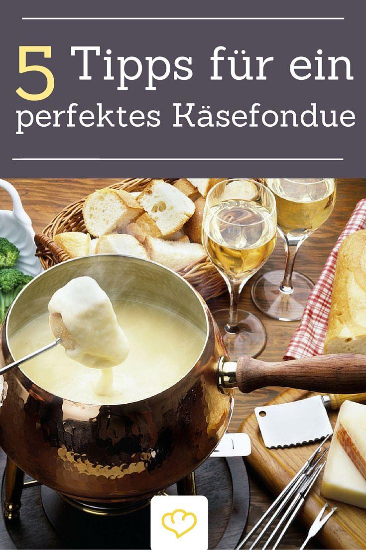 5 Tipps für ein perfektes Käsefondue #fondue