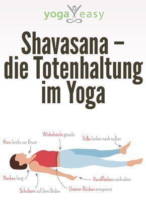 alles über die yogaÜbung shavasana die endentspannung