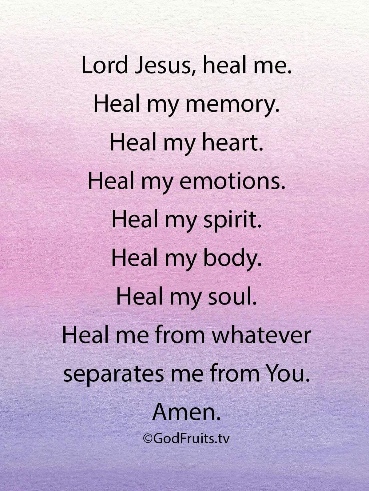 Prayer Heal Me Heal Prayers God Prayers For Healing