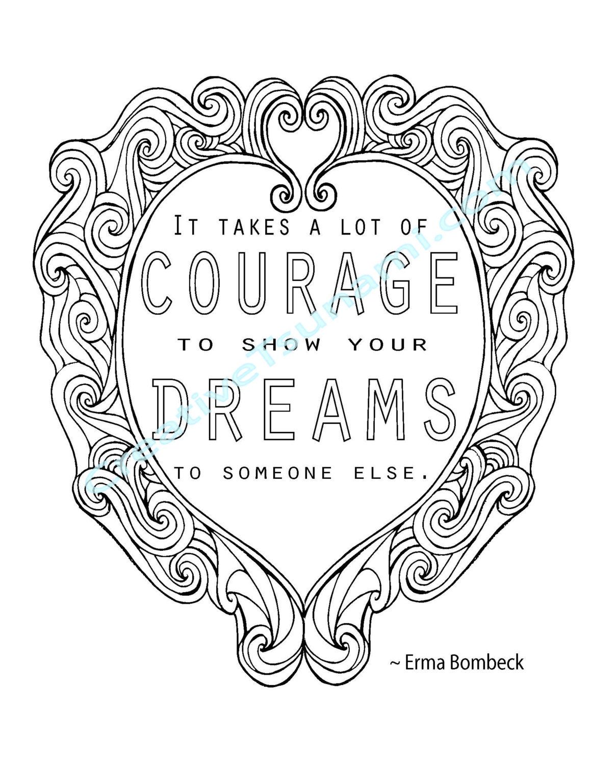 Adult Coloring Erma Bombeck Quote Courage & Dreams | Erma ...