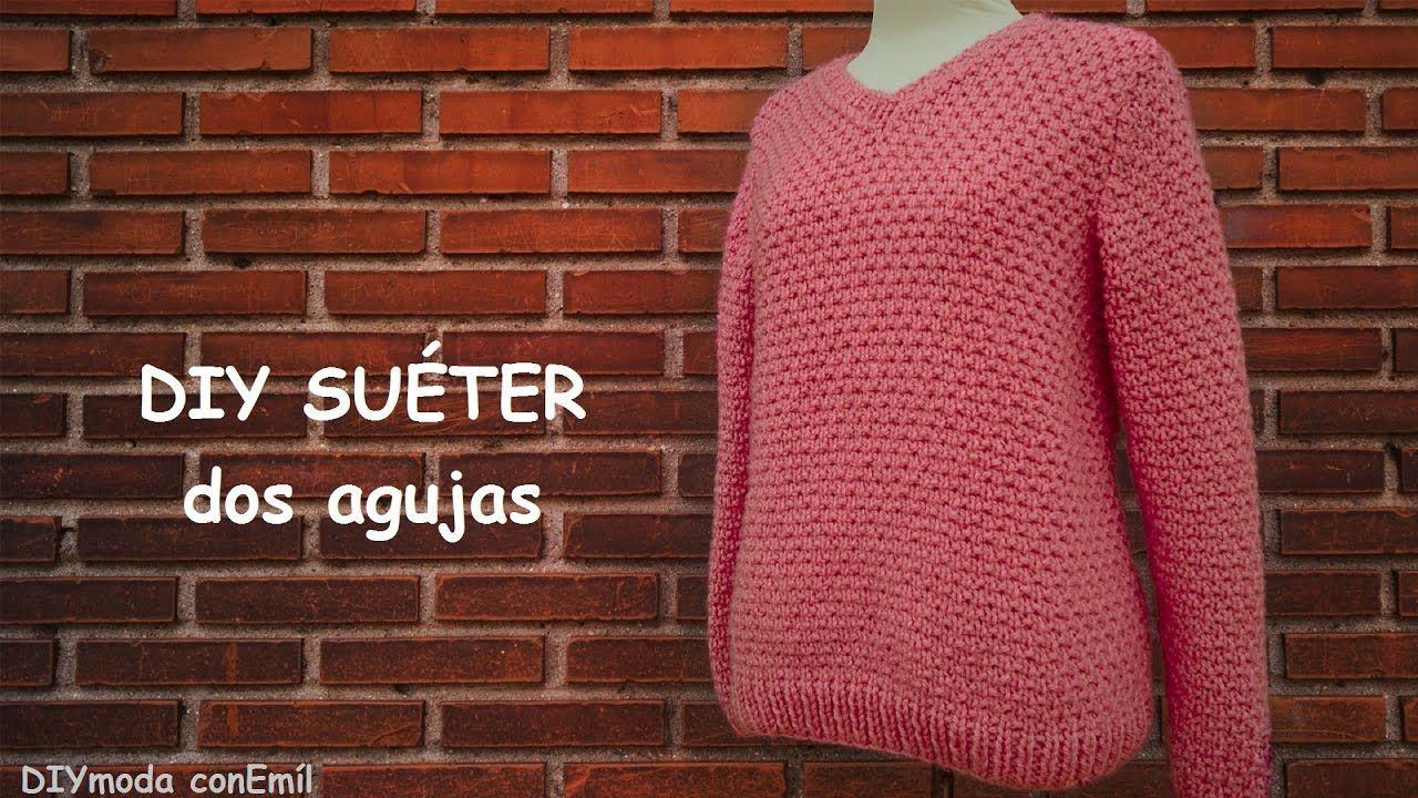 Suéter o jersey de mujer en dos agujas paso a paso | tejer con dos ...