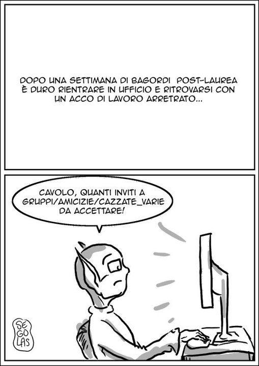 Vero, dopo le vacanze, molti devono tornare in ufficio... Quanto è dura la vita!!! :-)  Vignetta di Segolas  [http://www.segolas.com/blog/]