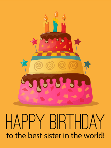 To The Best Sister Happy Birthday Cake Card Birthday Greeting Cards By Davia Happy Birthday Cake Pictures Happy Birthday Sister Cake Happy Birthday Cakes