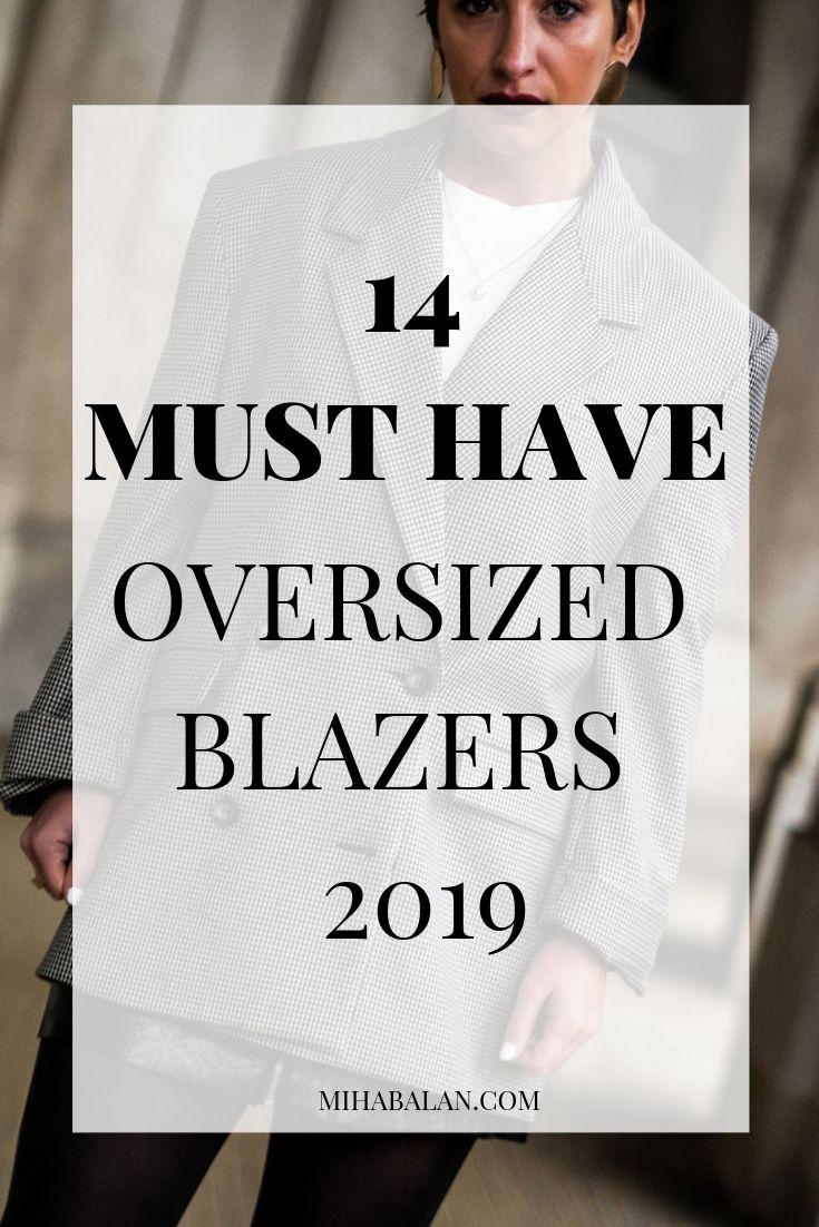 328fa19865 14 MUST HAVE oversized blazers for spring and summer