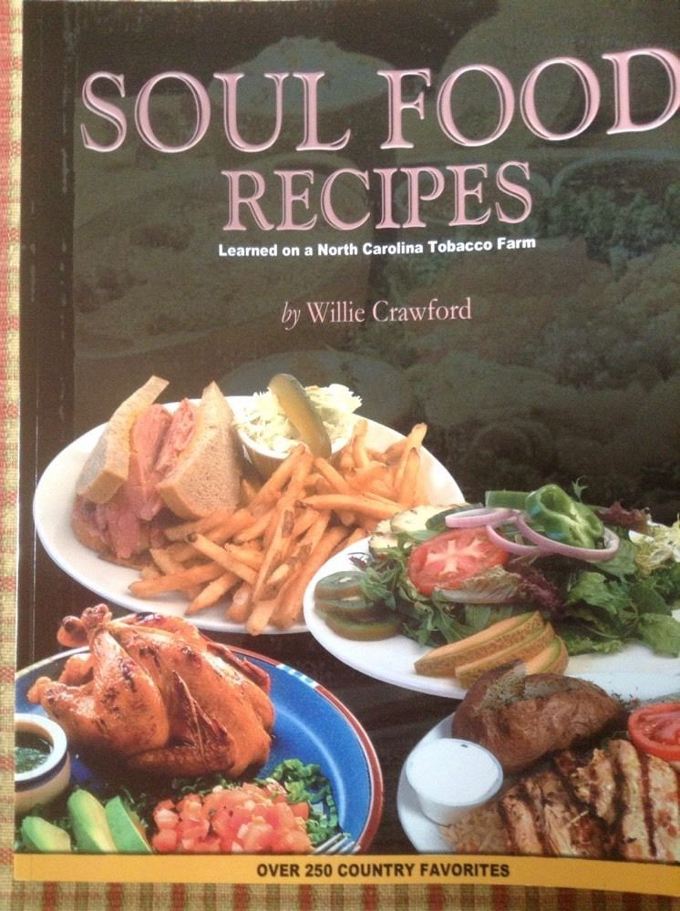 Soul food recipes by willie crawford 250 country favorites brand soul food recipes by willie crawford 250 country favorites brand new forumfinder Image collections