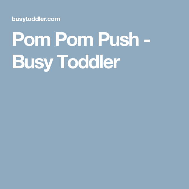 Pom Pom Push - Busy Toddler