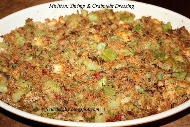 Fleur de Lolly: Mirliton, Shrimp and Crabmeat Dressing