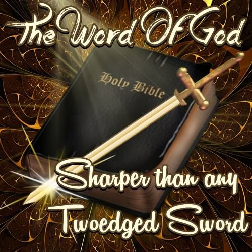 Sword In The Bible Quote: For The Word Of God Is Living And Active