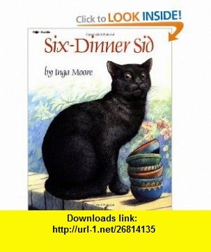 Six-Dinner Sid (9780671796136) Inga Moore , ISBN-10: 0671796135  , ISBN-13: 978-0671796136 ,  , tutorials , pdf , ebook , torrent , downloads , rapidshare , filesonic , hotfile , megaupload , fileserve