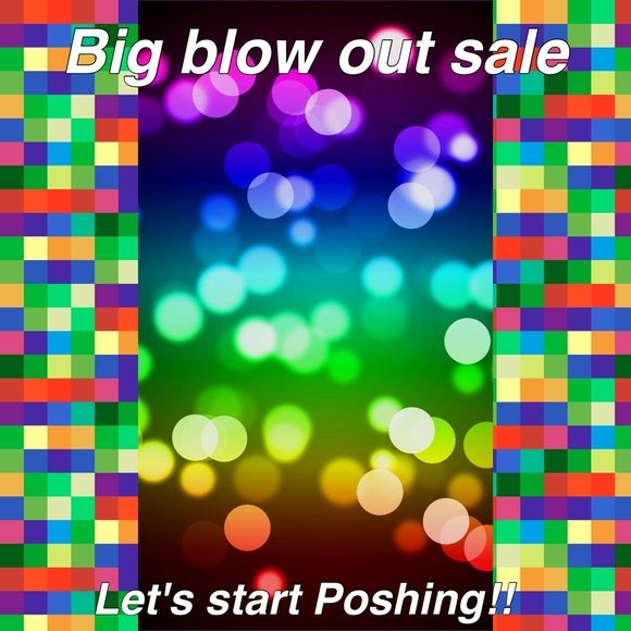 BIG BLOW OUT SALE!! LETS START POSHING!! EVERYTHING MUST GO!! Other