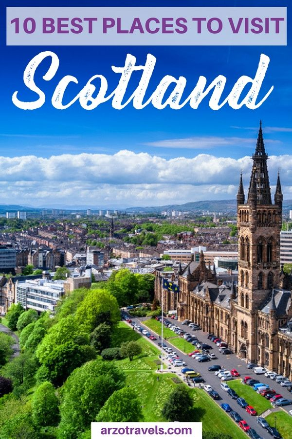 Find Out About The 10 Best Things To Do In Scotland And Places Visit I Where Go Uk
