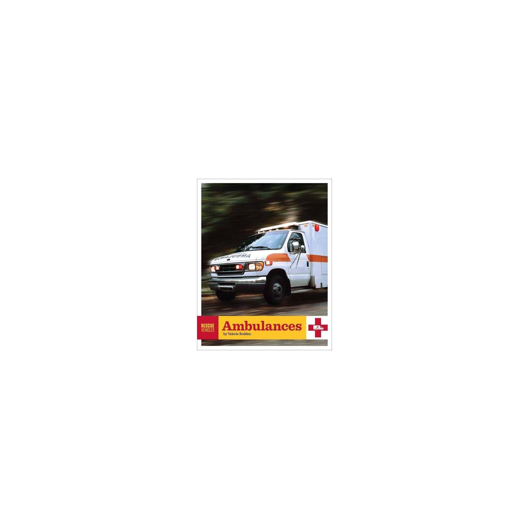 Ambulances (Rescue Vehicles (Paperback)) by Valerie