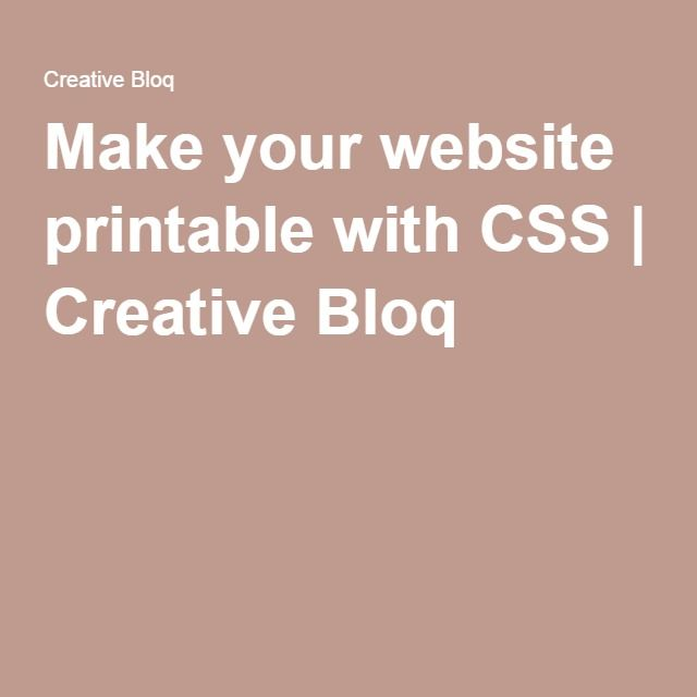 make your website printable with css web development pinterest