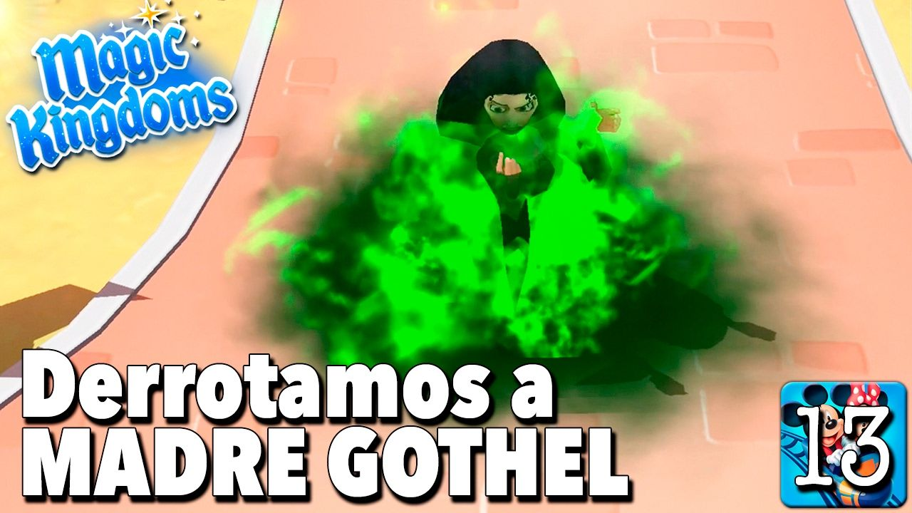 Derrotamos A Madre Gothel Juego Disney Magic Kingdoms Gameplay