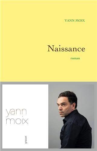 Naissance Yann Moix Ma Liste De Livres En 2019 Yann Moix