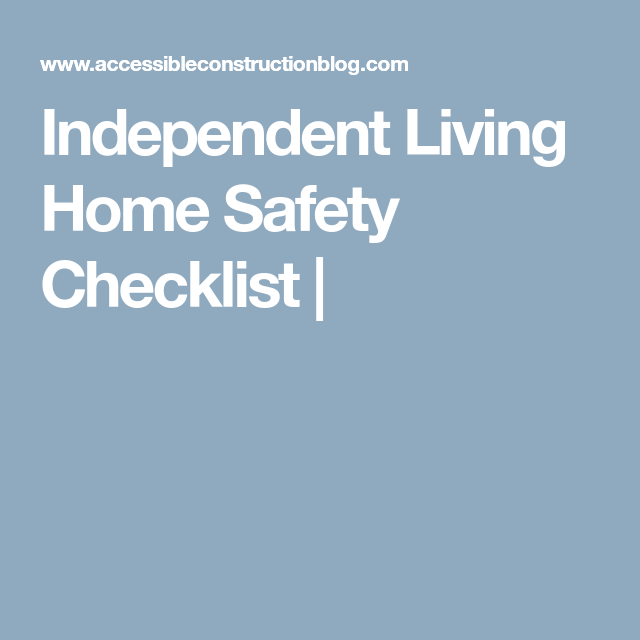 Independent Living Home Safety Checklist   Senior Home Safety