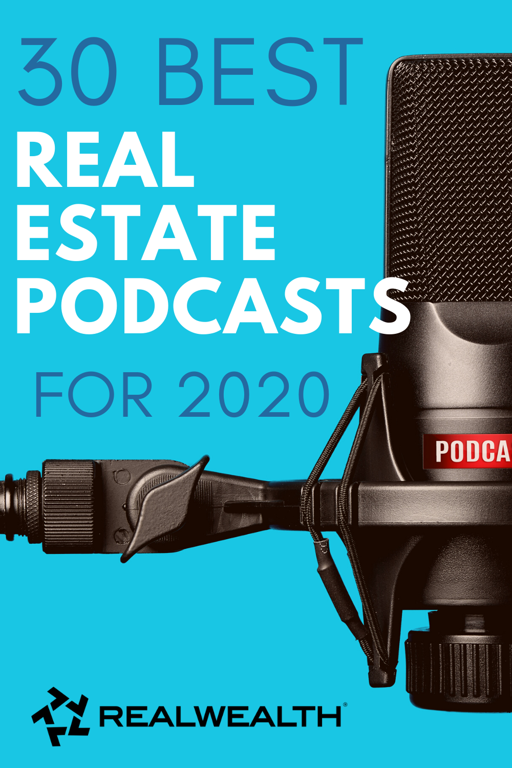 30 Of The Best Real Estate Podcasts For 2020 Free Investor Guide Real Estate Coaching Real Estate Buying Rental Property Investment