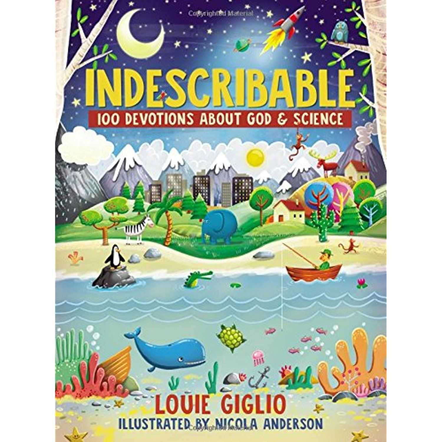 Indescribable 100 devotions for kids about god and