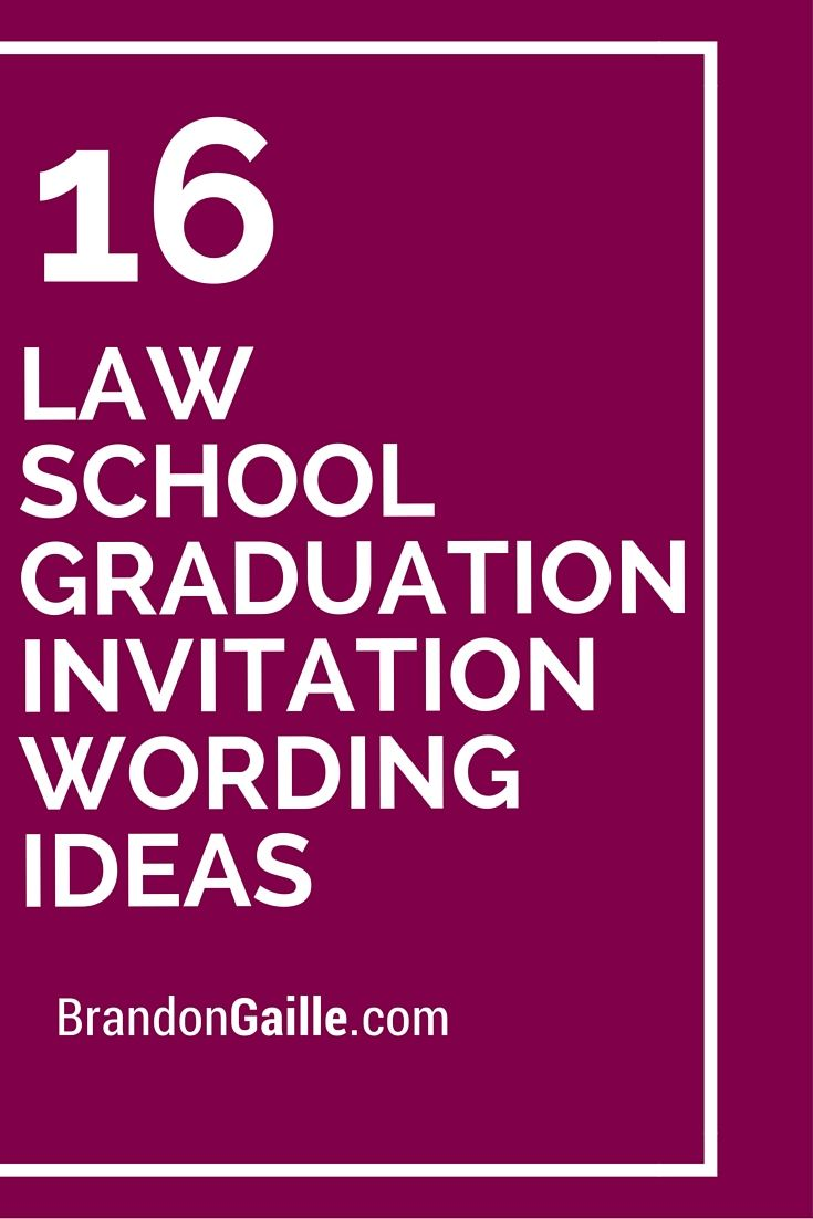 16 law school graduation invitation wording ideas - Law School Graduation Invitations