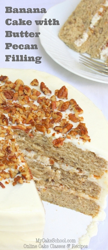 Banana Cake with Butter Pecan Cream Cheese Filling! So Delicious! MyCakeSchool.com Online Cake Classes