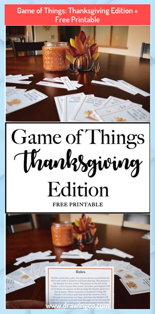 Game Of Things Thanksgiving Edition Free Printable Edition Free Game Holidays And Events T In 2020 Dinner Games Thanksgiving Games For Adults Thanksgiving Games