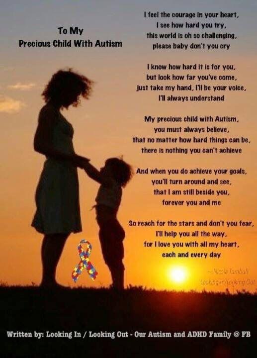 Everything Makes Children Autistic >> My Precious Child Autism Quotes Understanding Autism