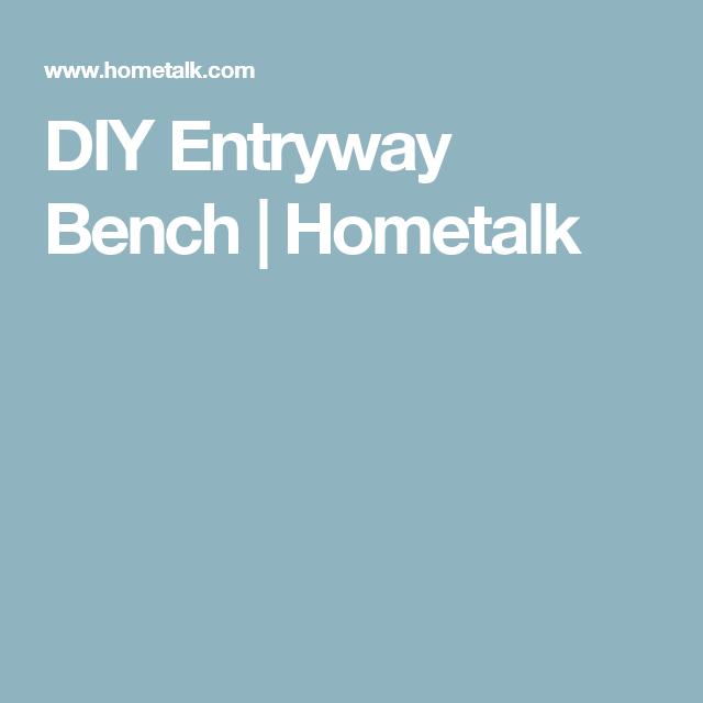 DIY Entryway Bench | Hometalk