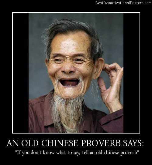 628e0ad1af9c6c8cf237da2aad1588f7 funny getting old quotes an old chinese proverb says best