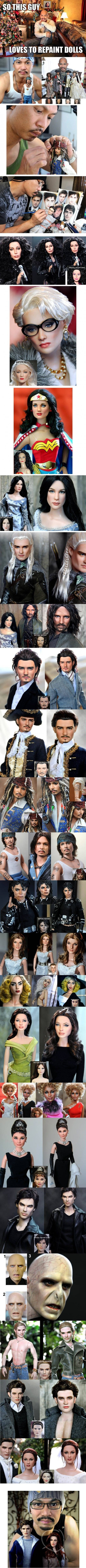 So, this guy likes to repaint dolls... This is really awesome, actually.... He should work for mattel