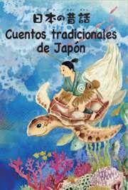 Cuentos Tradicionales Japoneses Para Ninos Japon Japon