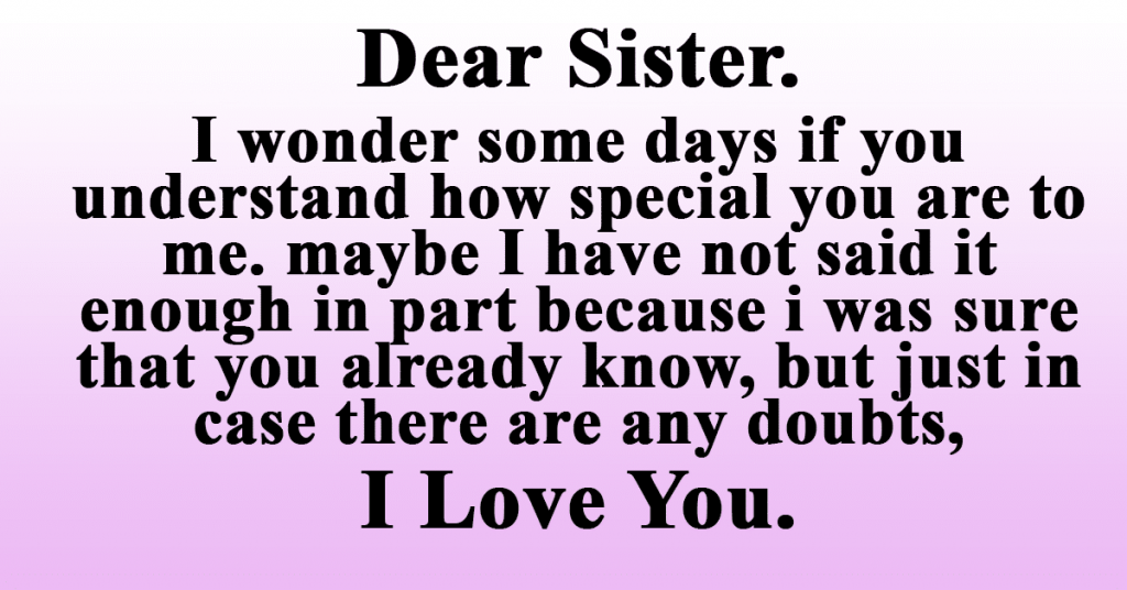 My Sister I Love You My Sister Quotes I Love You Sister Love Your Sister